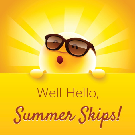 Image supporting Summer Skips Are Here!